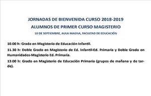 <p><strong>10 DE SEPTIEMBRE, AULA MAGNA, FACULTAD DE EDUCACI&Oacute;N</strong></p>  <p><strong>10.00 h: Grado en Magisterio de Educaci&oacute;n Infantil.</strong></p>  <p><strong>11.30 h: Doble Grado en Magisterio de Ed. Infantil-Ed. Primaria y Doble Grado en Humanidades-Magisterio Ed. Primaria. </strong></p>  <p><strong>13.00 h: Grado en Magisterio de Educaci&oacute;n Primaria (grupos de ma&ntilde;ana y de tarde). </strong></p>
