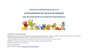 <p>DESCRIPCI&Oacute;N: Apoyo a los monitores con los grupos de alumnos de entre 3 y 12 a&ntilde;os, en tareas de car&aacute;cter l&uacute;dico-educativo, y en comedor, dentro del programa &ldquo;Abierto para jugar&rdquo;, en los colegios Quevedo y Garena de la ciudad.</p>  <p>TEMPORALIZACI&Oacute;N: Del 26 al 29 de diciembre de 2017; del 2 al 5 de enero de 2018, de 8.00 a 15.00 h.</p>  <p>DIRIGIDO A: Estudiantes de Magisterio de Educaci&oacute;n Infantil y de Educaci&oacute;n Primaria.</p>  <p>INSCRIPCIONES: Hasta 15 de diciembre.</p>  <p>ECTS: Seg&uacute;n dedicaci&oacute;n.</p>  <p>SOLICITUDES: Dirigidas a &nbsp;<a href=mailto:acezon@ayto-alcaladehenares.es>acezon@ayto-alcaladehenares.es</a></p>