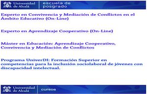 <div style=margin:>Os presentamos dos títulos de Expertos que son estudios propios de la UAH y que se comentaron en las Jornadas de orientación laboral:</div>  <ul> <li>Experto en convivencia y mediación en el ámbito educativo (<span style=color:inherit>on line de la UAH)<span style=color:inherit></span></span><a href=https://youtu.be/DOtj2MdGOME id=LPlnk rel=noopener style=margin: target=_blank>https://youtu.be/DOtj2MdGOME</a></li> <li><span style=color:inherit><span style=color:inherit>E</span></span>xperto en Aprendizaje Cooperativo (on line de la UAH)<a href=https://youtu.be/1oqp5qVNSyo id=LPlnk rel=noopener style=margin: target=_blank>https://youtu.be/1oqp5qVNSyo</a></li> </ul>  <p>Información completa:<a href=http://www3.uah.es/convivenciayaprendizajecooperativo/posgrados/ id=LPlnk rel=noopener style=margin: target=_blank>http://www3.uah.es/convivenciayaprendizajecooperativo/posgrados/</a></p>