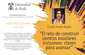 """<div style=margin:> <div style=margin:>Cecilia Simón Rueda, profesora y miembro del grupo de investigación """"Equidad, diversidad y educación inclusiva"""" del Departamento Interfacultativo de Psicología Evolutiva y de la Educación de la Universidad Autónoma de Madrid (UAM).</div>  <ul> <li>25 de mayo 2021 -11:30 a 12:00</li> <li>Emisión en directo en acceso abierto a través de Black Board (incripción)</li> <li>Enmarcado en elplan de mejoras de las titulaciones del curso 2019-2020, ya que no se pudo realizar el curso pasado por motivo del COVID19</li> <li>Organiza: Facultad de Educación Universidad de Alcalá</li> </ul> </div>  <div style=margin:> <p>Enlace a Inscripción:<a href=https://docs.google.com/forms/d/e/1FAIpQLSfUFvNXyReC65aqNC2fqeAGjyl-ba26ct_a9FE9rlE2fQw12A/viewform?usp=sf_link id=LPlnk rel=noopener style=margin: target=_blank>https://docs.google.com/forms/d/e/1FAIpQLSfUFvNXyReC65aqNC2fqeAGjyl-ba26ct_a9FE9rlE2fQw12A/viewform?usp=sf_link</a></p> </div>"""